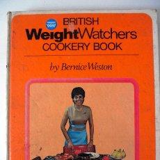 Libros de segunda mano: BRITISH WEIGHTWATCHERS COOKERY BOOK * 1970. Lote 33033012