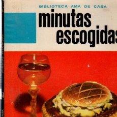 Libros de segunda mano: BIBLIOTECA AMA DE CASA, MINUTAS ESCOGIDAS, G. BERNARD DE FERRER, Nº 18. Lote 33414654