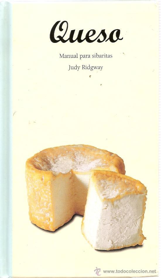 QUESO. MANUAL PARA SIBARITAS DE JUDY RIDGWAY (TASCHEN) (Libros de Segunda Mano - Cocina y Gastronomía)
