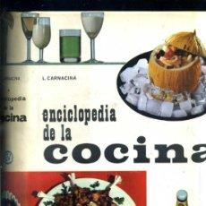 Libros de segunda mano: CARNACINA : ENCICLOPEDIA DE LA COCINA (1962) GRAN FORMATO. Lote 33584320