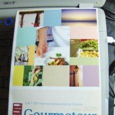 Libros de segunda mano: LOS 1000 MEJORES RESTAURANTES COMENTADOS .GOURMETOUR. EDICIÓN 2005. GUÍA GASTRONÓMICA Y TURÍSTICA. Lote 33663003