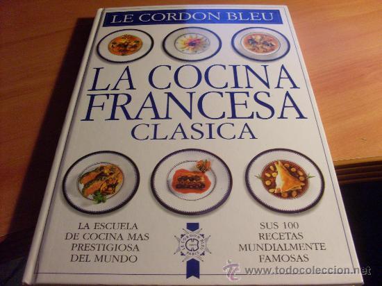 La cocina francesa clasica le cordon bleu ta comprar for La cocina francesa clasica