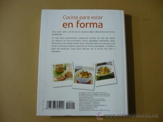 Libros de segunda mano: COCINA PARA ESTAR EN FORMA. COCINA ACTUAL DEL SIGLO XXI MAS ALLA DE LOS SABORES TDK119 - Foto 2 - 155269522