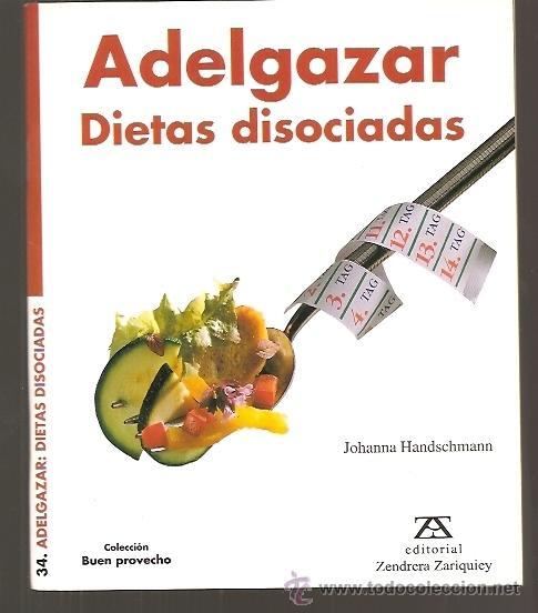 Las mejores recetas dieta disociada