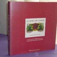Libros de segunda mano: LA HORA DE COMER. UNA APROXIMACIÓN A LA ALIMENTACIÓN EN ASTURIAS .... Lote 34385650