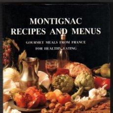 Libros de segunda mano: MONTIGNAC - RECIPES AND MENUS - MICHEL MONTIGNAC - LAMINAS COLOR - EN INGLES *. Lote 34526163