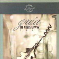 Libros de segunda mano: GUIA DE VINOS BMW 2002 - LAS MEJORES BODEGAS ESPAÑOLAS (GASTOS DE ENVIO INCLUIDOS). Lote 34936981
