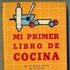 Libros de segunda mano: MUCHO GUSTO - MI PRIMER LIBRO DE COCINA (1957). Lote 35188772