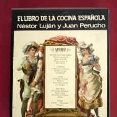 Libros de segunda mano: EL LIBRO DE LA COCINA ESPAÑOLA. NESTOR LUJAN Y JUAN PERUCHO. 1970. Lote 35534999