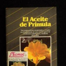 Libros de segunda mano: EL ACEITE DE PRIMULA. JUDY GRAHAM. EDAF. 1991 141 PAG. Lote 35571559