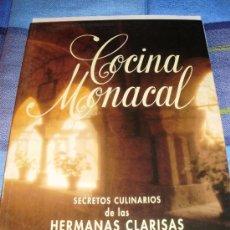 Libros de segunda mano: COCINA MONACAL SECRETOS CULINARIOS DE LAS HERMANAS CLARISAS. Lote 35842154