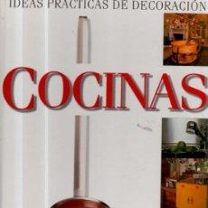 Libros de segunda mano: IDEAS PRÁCTICAS DE DECORACIÓN COCINAS, JOHNNY GREY, EDICIONES B, GRUPO ZETA, 90PÁGS, 23X28CM. Lote 35911225