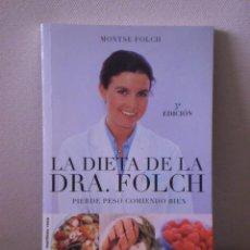 Libros de segunda mano: LA DIETA DE LA DOCTORA FOLCH. Lote 35938842