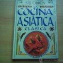Libros de segunda mano: SRI OWEN. LA COCINA ASIÁTICA CLÁSICA. Lote 35997853