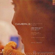 Libros de segunda mano: CAMBRILS - CUINA MARINERA - R. LOPEZ / X. MENDIOLA / E. ALFONSO - ED. AROLA- VER FOTO -AÑO 2005 - AT. Lote 37068518