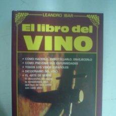 Libros de segunda mano: LEANDRO IBAR: EL LIBRO DEL VINO. Lote 37377938