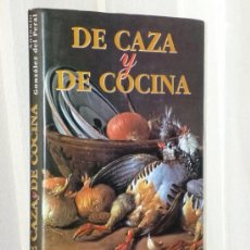 Libros de segunda mano: DE CAZA Y DE COCINA. Lote 37512773