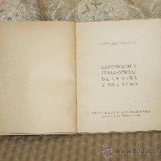 Libros de segunda mano: 3376- EXPOSICION Y FERIA OFICIAL DE LA VIÑA DEL VINO. CATALOGO OFICIAL. 1943.. Lote 37587786