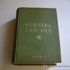 Second hand books - NUESTRA COCINA JOSE SARRAU CUARTA EDICION - 37896016