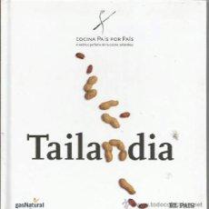 Libros de segunda mano: *-* CP19 - TOMO Nº 19 DE LA COLECCION - COCINA PAIS POR PAIS - TAILANDIA. Lote 38468684