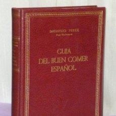 Libros de segunda mano: GUÍA DEL BUEN COMER ESPAÑOL. INVENTARIO Y LOA DE LA COCINA CLÁSICA DE ESPAÑA Y SUS REGIONES. Lote 38982652