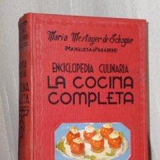 Libros de segunda mano: LA COCINA COMPLETA. ENCICLOPEDIA CULINARIA.. Lote 39011537