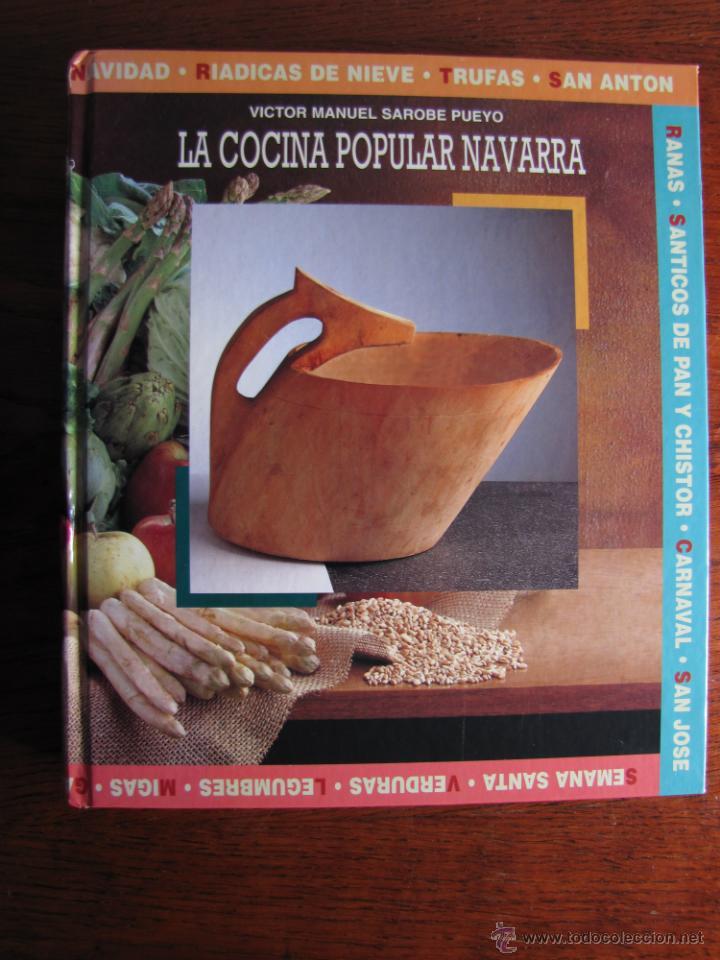 LA COCINA POPULAR NAVARRA. VICTOR MANUEL SAROBE PUEYO. CAN. 1995. (Libros de Segunda Mano - Cocina y Gastronomía)