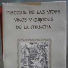 Libros de segunda mano - Historia de las Vides, Vinos y Quijotes de la Mancha. René H. Montarcé- Rieu - 39652096