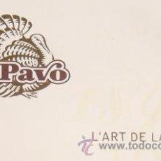 Libros de segunda mano: EL PAVO. 2 LLIBRES COMMEMORATIUS DEL CENTENARI. POESIA, GASTRONOMIA, FOTOGRAFIA, HISTÒRIA. NOUS.. Lote 40158007