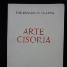Libros de segunda mano: ARTE CISORIA DON ENRIQUE DE VILLENA ESPASA CALPE 1967. Lote 40273627
