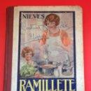 Libros de segunda mano: RAMILLETE DEL AMA DE CASA NIEVES. Lote 40345110