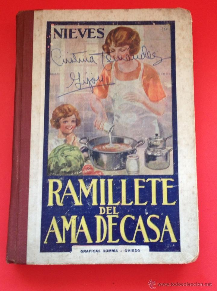 Libros de segunda mano: RAMILLETE DEL AMA DE CASA NIEVES - Foto 3 - 40345110