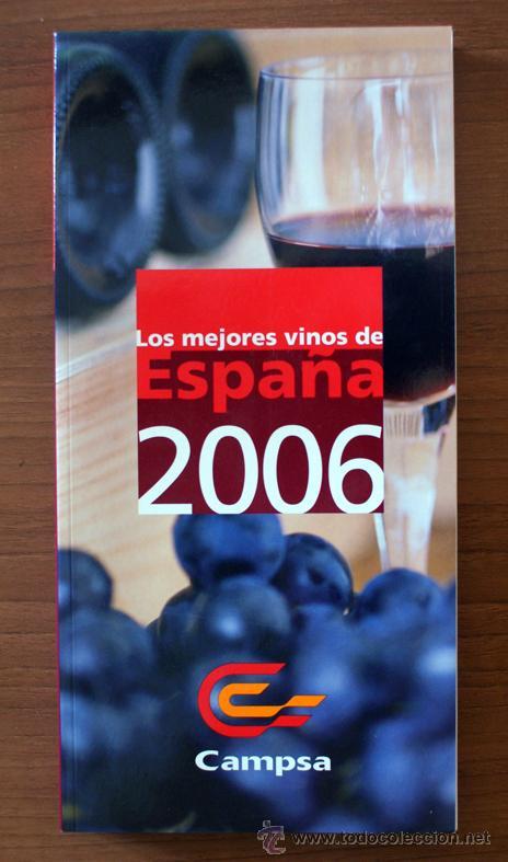 GUÍA CAMPSA DE LOS MEJORES VINOS DE ESPAÑA. 2006 (Libros de Segunda Mano - Cocina y Gastronomía)