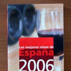 Libros de segunda mano: GUÍA CAMPSA DE LOS MEJORES VINOS DE ESPAÑA. 2006. Lote 40827069