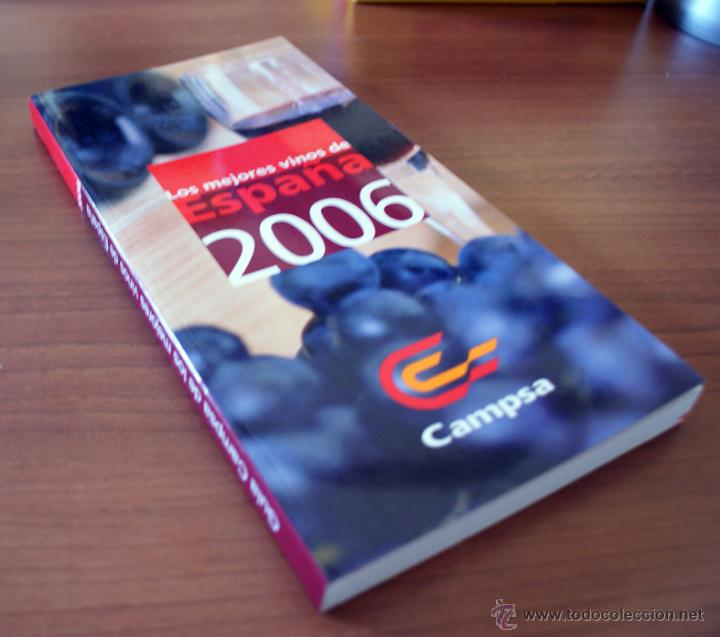 Libros de segunda mano: Guía Campsa de los mejores vinos de España. 2006 - Foto 2 - 40827069