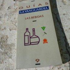 Libros de segunda mano: LIBRO GUÍAS LA VANGUARDIA LAS BEBIDAS 1989 ED. LA VANGUARDIA L-6034. Lote 41335213