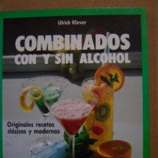 Libros de segunda mano: COMBINADOS CON Y SIN ALCOHOL - ULRICH KLEVER. Lote 41398192