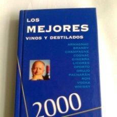 Libros de segunda mano: LIBRO LOS MEJORES VINOS Y DESTILADOS 2000 POR PEÑIN,JOSE-EDICIONES PI &ERRE 1999. Lote 41488889