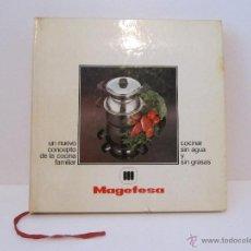 Libros de segunda mano: MAGEFESA UN NUEVO CONCEPTO DE LA COCINA FAMILIAR. COCINAR SIN AGUA Y SIN GRASAS. Lote 41720100