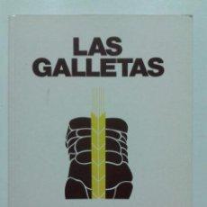 Libros de segunda mano: LAS GALLETAS, UN LIBRO HETEROGENEO - HISTORIA, RECETAS - CUETARA - 1990 - GASTRONOMIA. Lote 58106515