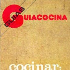 Libros de segunda mano: GUÍA COCINA COCINAR DE LA A A LA Z - EDICIONES MONTENA, 1982. Lote 42259293