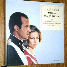 Libros de segunda mano: LA COCINA DE LA CASA REAL POR EVA CELADA DE ED. BELACQVA EN BARCELONA 2004 PRIMERA EDICIÓN. Lote 42370258