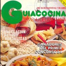 Libros de segunda mano: GUÍA COCINA EL MENÚ DE LA SEMANA - EDICIONES MONTENA - AÑO III Nº 26 - MARZO 1984. Lote 42381726