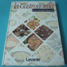 Libros de segunda mano: LA GASTRONOMÍA DE LA COMUNIDAD VALENCIANA.. Lote 219205865