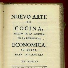Libros de segunda mano: LIBRO NUEVO ARTE DE COCINA , JUAN ALTAMIRAS, 1758 , OJO FACSIMIL 1986 , EDICIONES BORRIANA. Lote 42547296