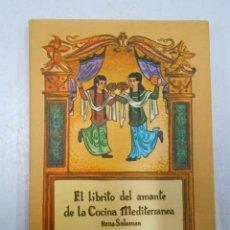 Libros de segunda mano: EL LIBRITO DEL AMANTE DE LA COCINA MEDITERRANEA. SALAMAN, RENA. TDK182. Lote 107477022