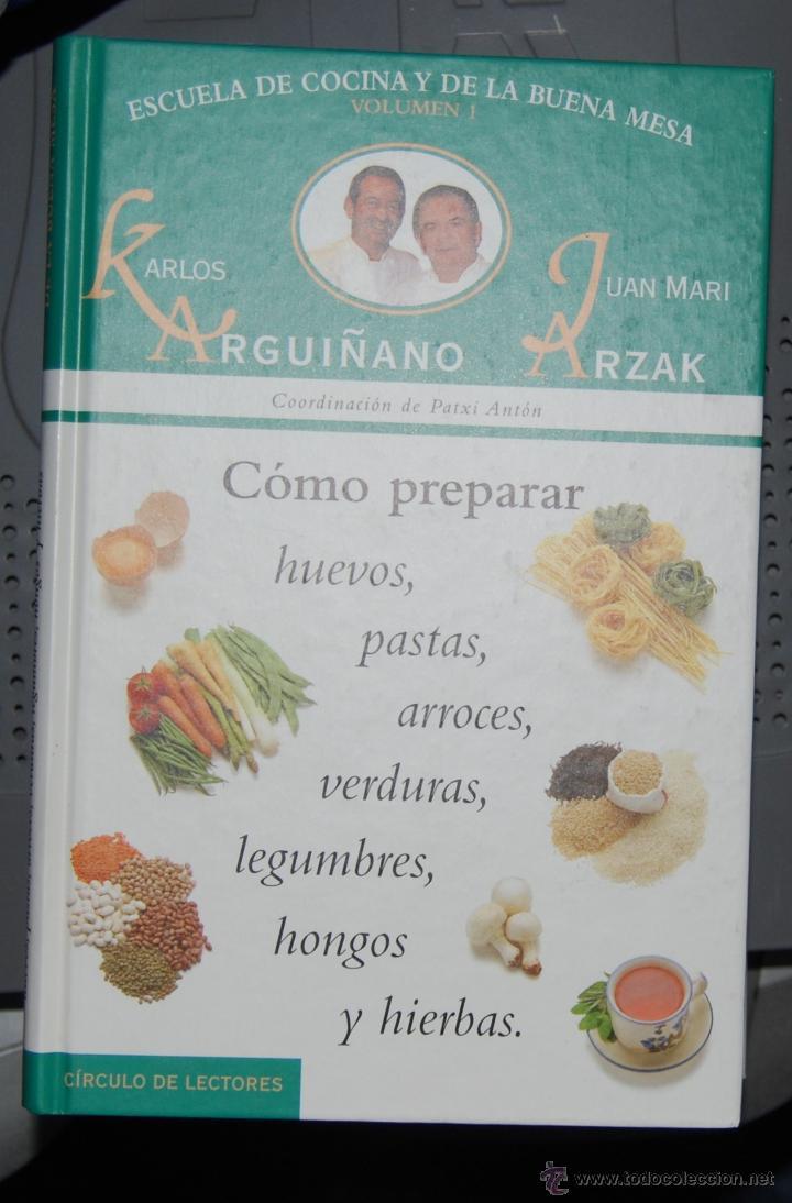 Escuela de cocina y de la buena mesa karlos a comprar - Escuela de cocina ...