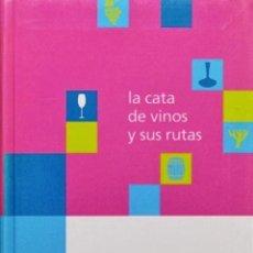 Libros de segunda mano - LA CATA DE VINOS Y SUS RUTAS - Manel Barba, Lluis. ( NUEVO ) - 43257238