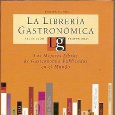 Libros de segunda mano: LA LIBRERIA GASTRONOMICA EDICIN 8 2005 SELECCION PROFESIONAL MONTAGUD EDITORES. Lote 43461548