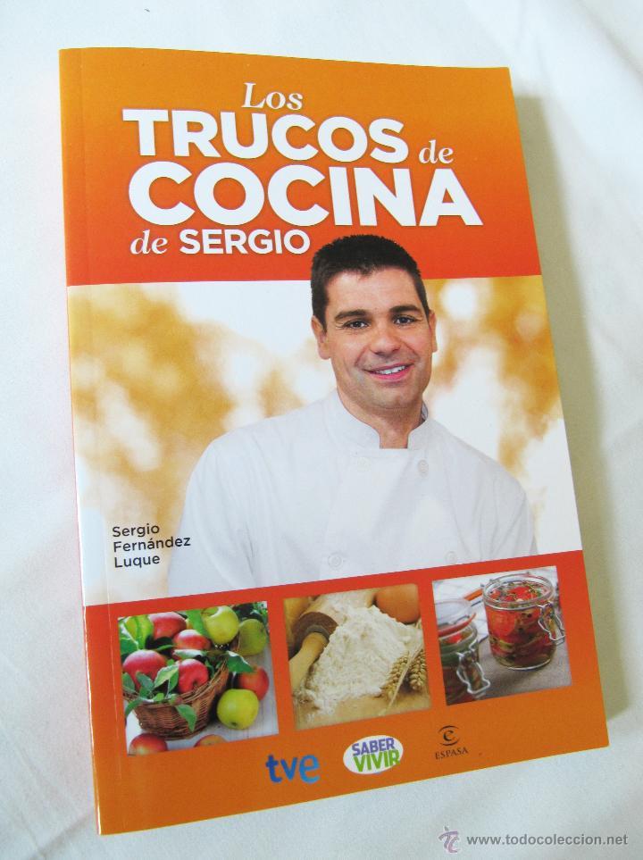 Cocina De Sergio Fernandez   Los Trucos De Cocina De Sergio Saber Vivir Comprar Libros De